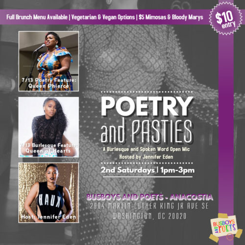 POETRY & PASTIES: A Burlesque and Spokenword Brunch Open Mic. Hosted by Jennifer Eden. 7.13.19
