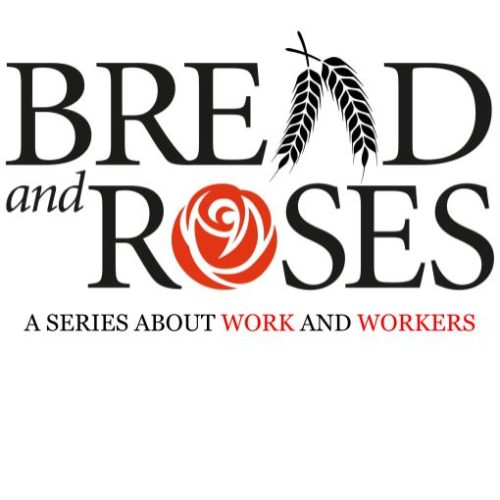 Bread and Roses: 12.18.18- Special Date - Union Maids