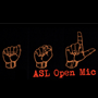 ASL Open Mic Hosted by DJ SupaLee 2.22.18