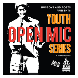Youth Open Mic Hosted by DC Youth Slam Team 6.15.18