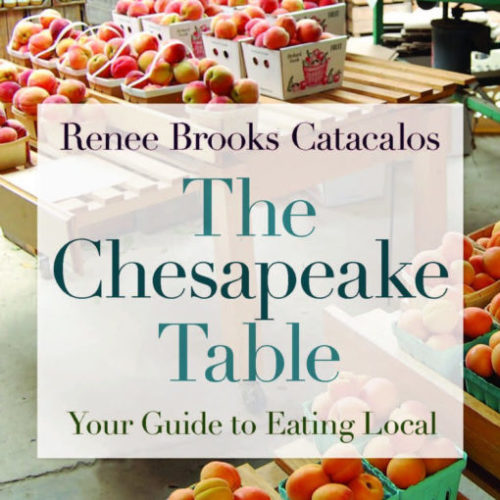 The Chesapeake Table: Your Guide to Eating Local with Busboys and Poets Books