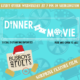 Dinner & a Movie: HOLIDAY EDITION!