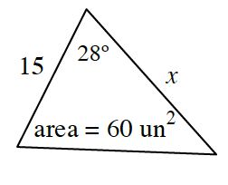 Triangle, left side labeled 15, right side labeled, x, top angle labeled 28 degrees, interior labeled, area = 60 square units.