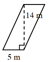 A parallelogram, slanted right, with bottom side, labeled 5 meters. A right triangle is created by a line segment of 14 cm, drawn from the top left vertex, to the bottom side, at a 90 degree angle to the bottom.