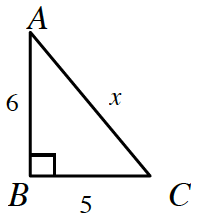 Right triangle, sides labeled as follows: vertical leg, a, b, is 6, horizontal leg, b, c, is 5, hypotenuse, a, c, is, x.