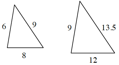 Two triangles.  The first triangle has sides labeled 9, 8 and 6.  The second triangle has sided 13.5, 12 and 9.