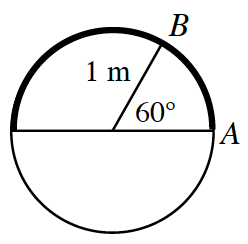 Circle with a horizontal diameter, Right end point labeled, A, in top right quarter of the circle, point, labeled B, with radius from center to, B, labeled 1 m, and central angle for Arc, A,B, labeled 60 degrees.