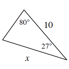 A triangle with side lengths x, and, 10. 80 degrees angle is opposite the side, x. 27 degrees angle is opposite the unknown side.