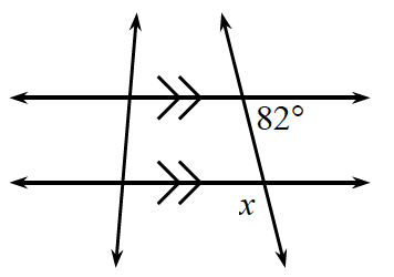 2 horizontal parallel lines, are crossed by a transversal line, with angles labeled as follows: Upper intersection: interior right, 82 degrees.  Lower intersection, exterior left, x.