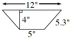 A trapezoid with horizontal parallel bases: bottom is 12 in, and top is 5 in, and right side is 5.3 inches. A line, labeled 4 in, perpendicular to both bases, connects the bases.