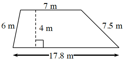 A trapezoid with horizontal parallel bases: bottom is 17.8 m, and top is 7 m, and non parallel legs, of 6 m, and 7.5 m. A dashed line, labeled 4 m, perpendicular to both bases, connects the bases.