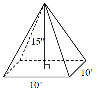 """Square pyramid, positioned on its base, front edge & right edge of base, each labeled 10"""", segment from top vertex, perpendicular to base, at center of base, labeled 15""""."""