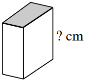 A box with its height labeled question mark centimeters and with the top side shaded.