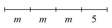 A line segment with 4 sections. 3 equal sections are each labeled, m, with last section labeled 5.