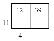 Generic rectangle, labeled as follows: left side top, blank, left side bottom, 11, bottom side left, 4, bottom side right, blank, interior: top left 12, top right, 39, bottom left & bottom right, both blank.