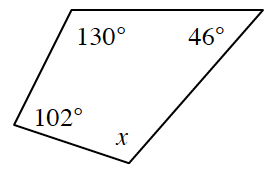 A polygon with angles 130 degrees, 46 degrees, x and 102 degrees in that order clockwise.
