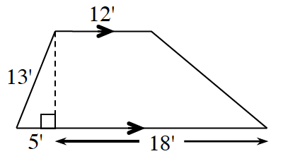 A trapezoid with bottom base 18 + 5 feet, top base 12 feet and left side 13 feet. A right triangle is created by a line segment drawn from the upper left vertex perpendicular to the base with the base labeled 5 inches.