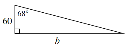 A right triangle with a base of b and height of 60. 68 degrees is in between the height and hypotenuse.
