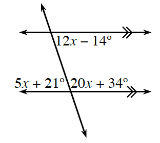 2 horizontal parallel lines, are crossed by a decreasing transversal line, with angles labeled as follows: Top intersection: interior right angle, 12,x minus 14 degrees. Bottom intersection: Interior left angle, 5,x plus 21 degrees, interior right angle, 20,x plus 34 degrees.