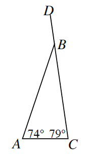 Triangle A B C. At vertex B a line extends outwards to create line segment B D. Angle A is 74 degrees and angle C is 79 degrees.