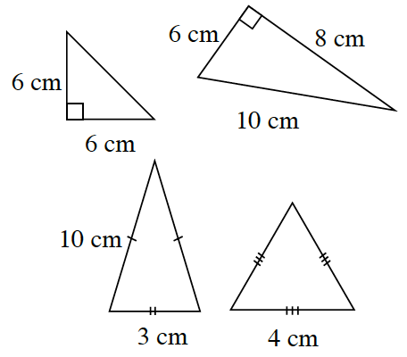 4 Triangles in centimeters. One right triangle with legs = 6. One right triangle with sides 6, 8, and 10. One triangle with two equal sides,10, and a base, 3. The fourth triangle has one side, 4 and all 3 legs are marked with three tick marks.