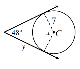 2 tangents form an angle, labeled, 48 degrees, outside circle with center, c. Dashed segments from, c, to each point of tangency, labeled, 7, and central angle, labeled, x, with tangent segment, labeled, y.