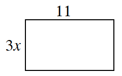 A rectangle: Length 11, Width: 3, x.