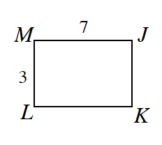 Rectangle J, K, L, M,  where side M, J is 7 and side M, L is 3.
