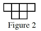 The first row has 4 tiles connected at a side. The second row below it has 2 tiles in the second and third column.