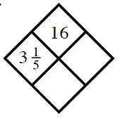 Diamond Problem. Left 3 and 1 fifth, Right blank, Top 16,  Bottom blank