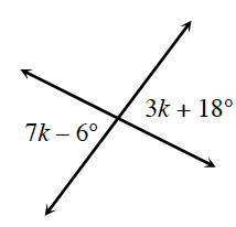 2 intersecting lines. About the point of intersection, opposite angles are 3 K, +, 18 degrees, and 7 K minus 6 degrees.