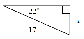 A right triangle with a hypotenuse of 17 and height of x. A 22 degrees angle is opposite, side, x.