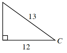 Right triangle labeled as follows: horizontal leg, 12, hypotenuse, 13, vertex opposite, vertical leg, C.