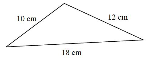 Triangle, bottom side labeled. 18 cm, left side labeled 10 cm, right side labeled 12 cm>