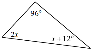 Triangle with angles 96 degrees at the top, 2x at bottom left, and x + 12 degrees at bottom right.