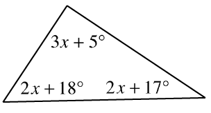 A triangle with angles labeled: 3 x + 5 degrees, 2 x + 18 degrees, and 2 x + 17 degrees.