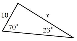 Triangle, labeled as follows: right side, x, left side, 10, bottom left angle, 70 degrees, bottom right angle, 23 degrees.