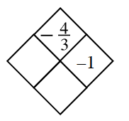 Diamond Problem. Left blank, Right negative 1, Top negative 4 divided by 3,  Bottom blank
