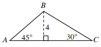 Triangle A, B, C. Angle A is 45 degrees and angle C is 30 degrees. Two internal triangles are created by a line segment of 4 drawn from the upper vertex perpendicular to the base.