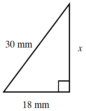 A right triangle with vertical side, x, horizontal side, 18 mm, and hypotenuse, 30mm.