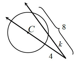 Two secant lines, one going through the center of the circle meet externally. For the secant line going through the center, the distance from the point of intersection to the edge of the circle, is 4. For the second secant line, the distance from the point of intersection to the first edge of the circle is, k, and to the second edge is 8.