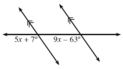 A horizontal transversal line cuts two parallel lines. About the point of intersection of the left parallel line and the transversal, bottom, exterior, angle, 5, x + 7 degrees. About the point of intersection of the right parallel line and the transversal, bottom, interior, angle, 9 x minus 63 degrees.