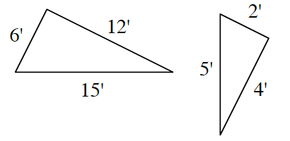 Two triangles. First triangle has side lengths 6 feet, 12 feet, and 15 feet. Second triangle has side lengths 2 feet, 4 feet, and 5 feet.