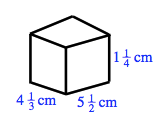 A box, with height: 1 and 1 fourth cm, length: 5 and one half cm, and width:  4 and one third cm.