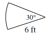 A sector of a circle with a radius of 6 feet and a central angle of 30 degrees.
