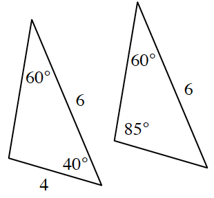 Two triangles. Left triangle has angles 60 and 40 degrees with the side opposite the 60 degree angle having a length of 4. The right triangle has the angles 60 and 85 degrees with the side opposite the 85 degree angle having a length of 6.