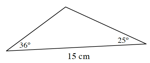 Triangle labeled as follows: bottom side, 15 cm, left bottom angle, 36 degrees, right bottom angle, 25 degrees.