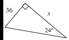 Right triangle, short leg labeled 36, long leg labeled, x, angle opposite short leg labeled, 24 degrees.
