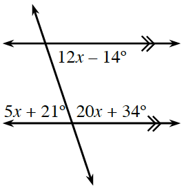 A transversal line cuts two horizontal parallel lines. About the point of intersection of the top parallel line and the transversal is the right, interior angle, 12 x minus 14 degrees. About the point of intersection of the bottom parallel line and the transversal is the left, interior angle, 5 x + 21 degrees, and the right interior angle, 20 x + 34 degrees.