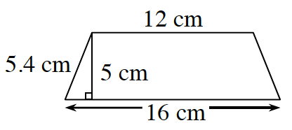 A trapezoid with horizontal parallel bases: bottom is16 cm, and top is 12 cm, with left side, 5.4 cm. A right triangle is created, by a dashed line segment, of 5 cm, drawn from the upper left vertex, to the base at right angles.